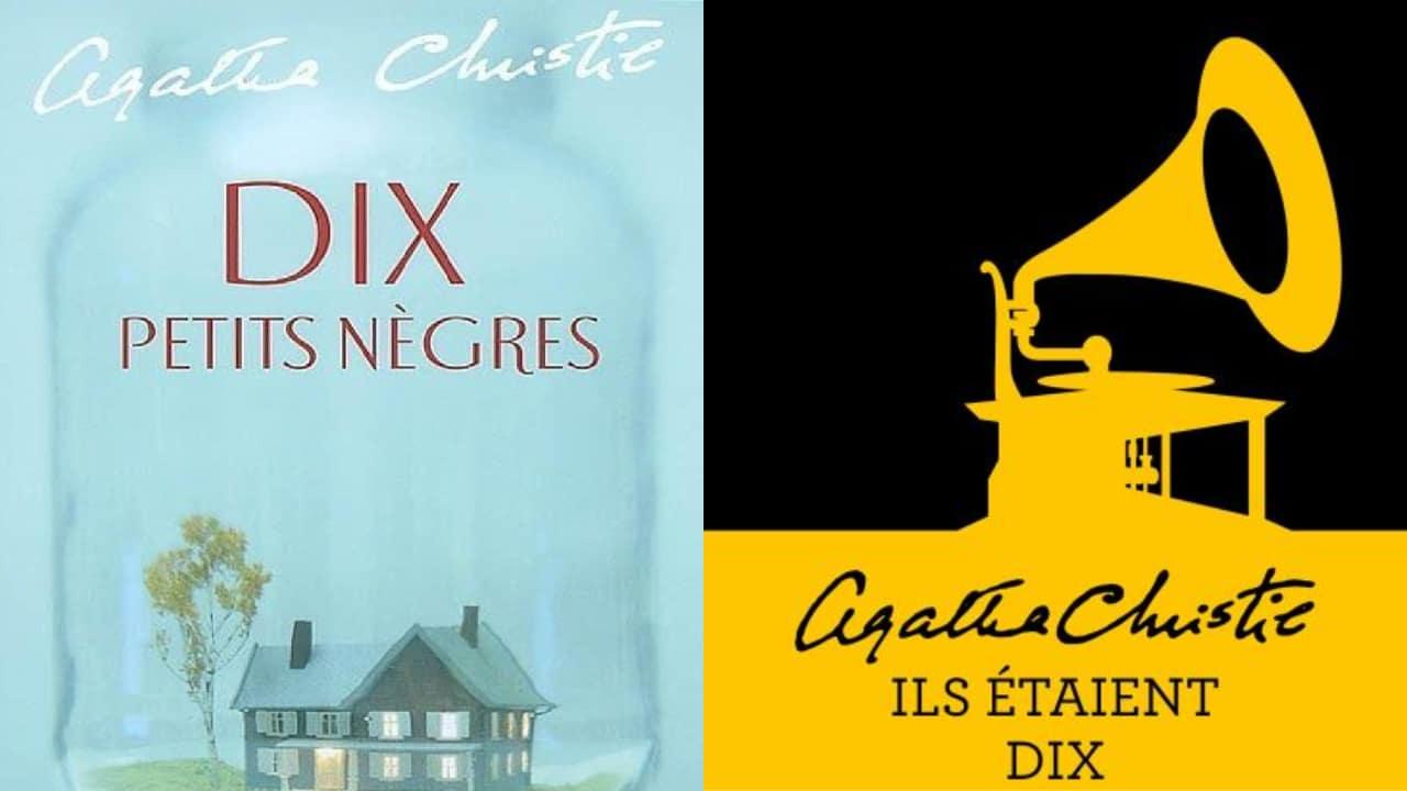 le roman « Dix petit nègre » de l'autrice est édité sous un autre nom