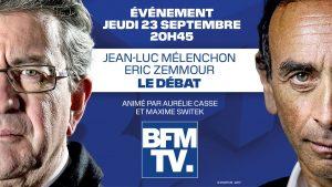 Présidentielle 2022 : Éric Zemmour et Jean-Luc Mélenchon s'affronteront lors d'un débat le 23 septembre 2021 sur BFMTV!